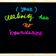 Your creativity has no boundaries message, handwriting with chalk on wooden frame blackboard, free thinking concept — Foto de Stock   #58949695
