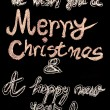 We wish you a Merry Christmas and a happy new year, hand writing with chalk on blackboard, vintage concept — Foto Stock #59639235
