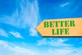 Arrow sign with Better Life message — Stock Photo