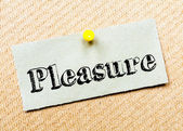 Recycled paper note pinned on cork board. Pleasure Message — Stock Photo