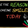 Be the reason someone smiles today and Like sign — Stock Photo #68170661