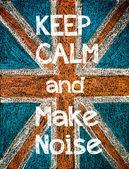 保持冷静,制造噪音 — 图库照片