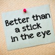 Better than a stick in the eye — Stock Photo #68730433