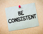 Be Consistent — Stock Photo