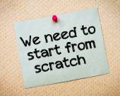 We need to start from scratch — Stock Photo