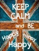 Zachovat klid a být šťastný, šťastný, šťastný — Stock fotografie