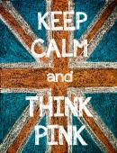Keep Calm and Think Pink — Foto de Stock