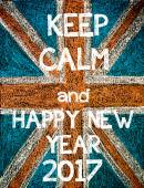 Keep Calm and Happy New Year 2017 — Stock Photo