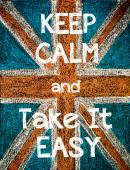 Keep Calm and Take It Easy — Stock Photo