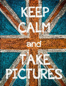 Keep Calm and Take Pictures — Foto de Stock