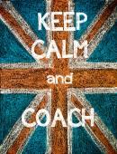 Keep Calm and Coach — Stock Photo