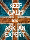 Keep Calm and Ask an Expert — Stockfoto