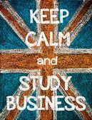 Zachovejte klid a studovat obchodní — Stock fotografie