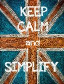 Keep Calm and Simplify — Zdjęcie stockowe