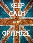 Keep Calm and Optimize — Stock Photo