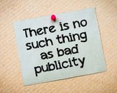 There is no such thing as bad publicity — Stock Photo