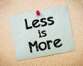 Less is More — Stock Photo