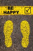 Be Happy and check mark sign. Conceptual image — Stock Photo