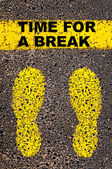 Time for a Break message. Conceptual image — Stock fotografie