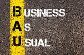 Business Acronym BAU as Business As Usual — Stock Photo