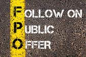 Fpo akronim biznes na publiczną ofertę następujące — Zdjęcie stockowe