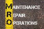 Business Acronym MRO - Maintenance, Repair, and Operations — Stock Photo