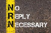 Business Acronym NRN as No Reply Necessary — Stock Photo
