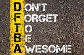 Chat Acronym DFTBA as Don't Forget To Be Awesome — Foto Stock