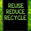 REUSE, REDUCE, RECYCLE — Stock Photo #71357739