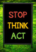 STOP, THINK, ACT — Stock Photo
