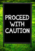 PROCEED WITH CAUTION — Stock Photo