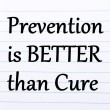 Prevention is Better Then Cure Text — Stock Photo #72667419