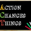 Acronym ACT as Action Changes Things — Stock Photo #72829003