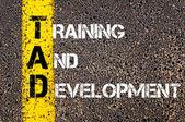 Business Acronym TAD as TRAINING AND DEVELOPMENT — Stock Photo