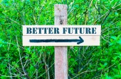 BETTER FUTURE Directional sign — Stock Photo