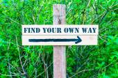 FIND YOUR OWN WAY Directional sign — Stock Photo
