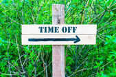TIME OFF Directional sign — Stock Photo