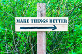 MAKE THINGS BETTER Directional sign — Stock Photo