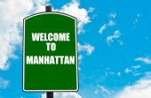 Welcome to MANHATTAN — Stock Photo