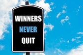 WINNERS NEVER QUIT — Stock Photo