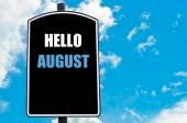 HELLO AUGUST — Stock Photo