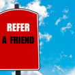 Постер, плакат: Refer a Friend