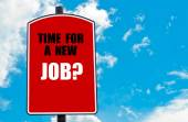 Time for a New Job? — Stock Photo