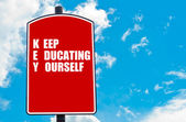 Keep Educating Yourself — Stock Photo