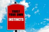 Trust Your Own Instincts — Stock Photo