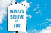 Zawsze wierzę w Ciebie — Zdjęcie stockowe