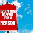 Everything Happens for a Reason written on road sign — Stock Photo #74687651
