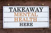 Inspirational message - Takeaway Mental Health Here — Stock Photo