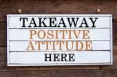 Inspirational message - Takeaway Positive Attitude Here — Stok fotoğraf
