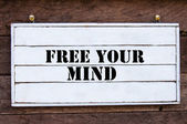 Inspirational message - Free Your Mind — Stock fotografie